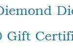 Diemond Dies $10 Gift Certificate